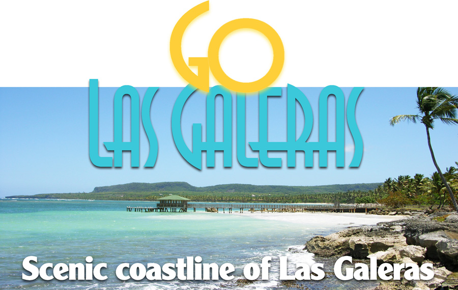 Las Galeras Dominican Republic Tourism & Travel Guide.